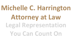 Michelle C. Harrington, Attorney at Law